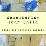 Free eBook for Babylost Parents: Remembering Your Child