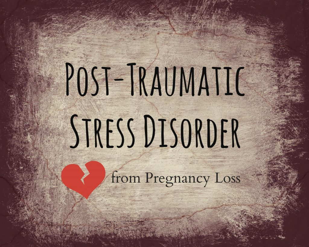PTSD: A Case Of PTSD From Pregnancy Loss