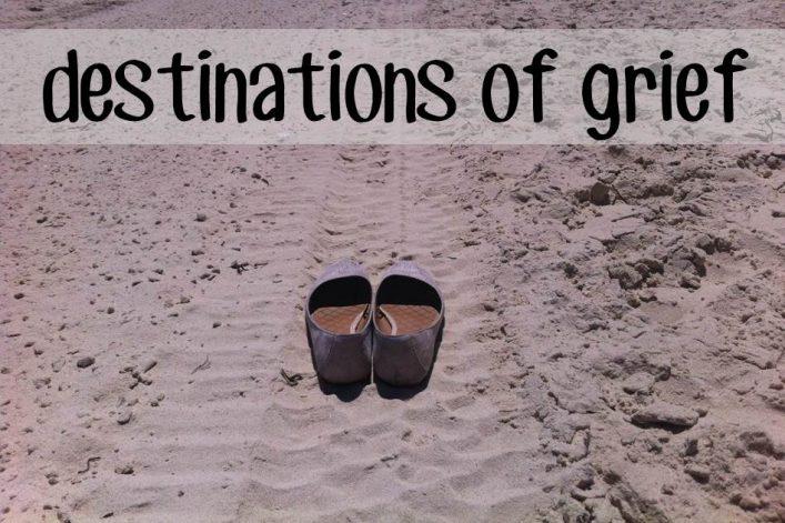 destinations of grief