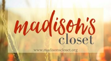 Madison's Closet: A Mother's Story of Loss and Legacy