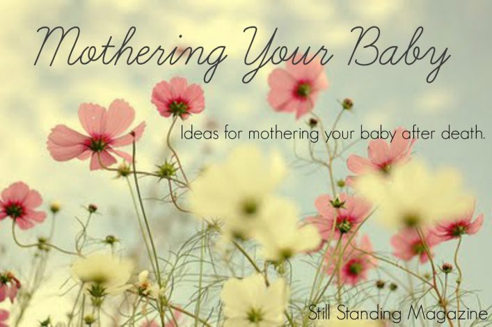 Mothering Your Baby