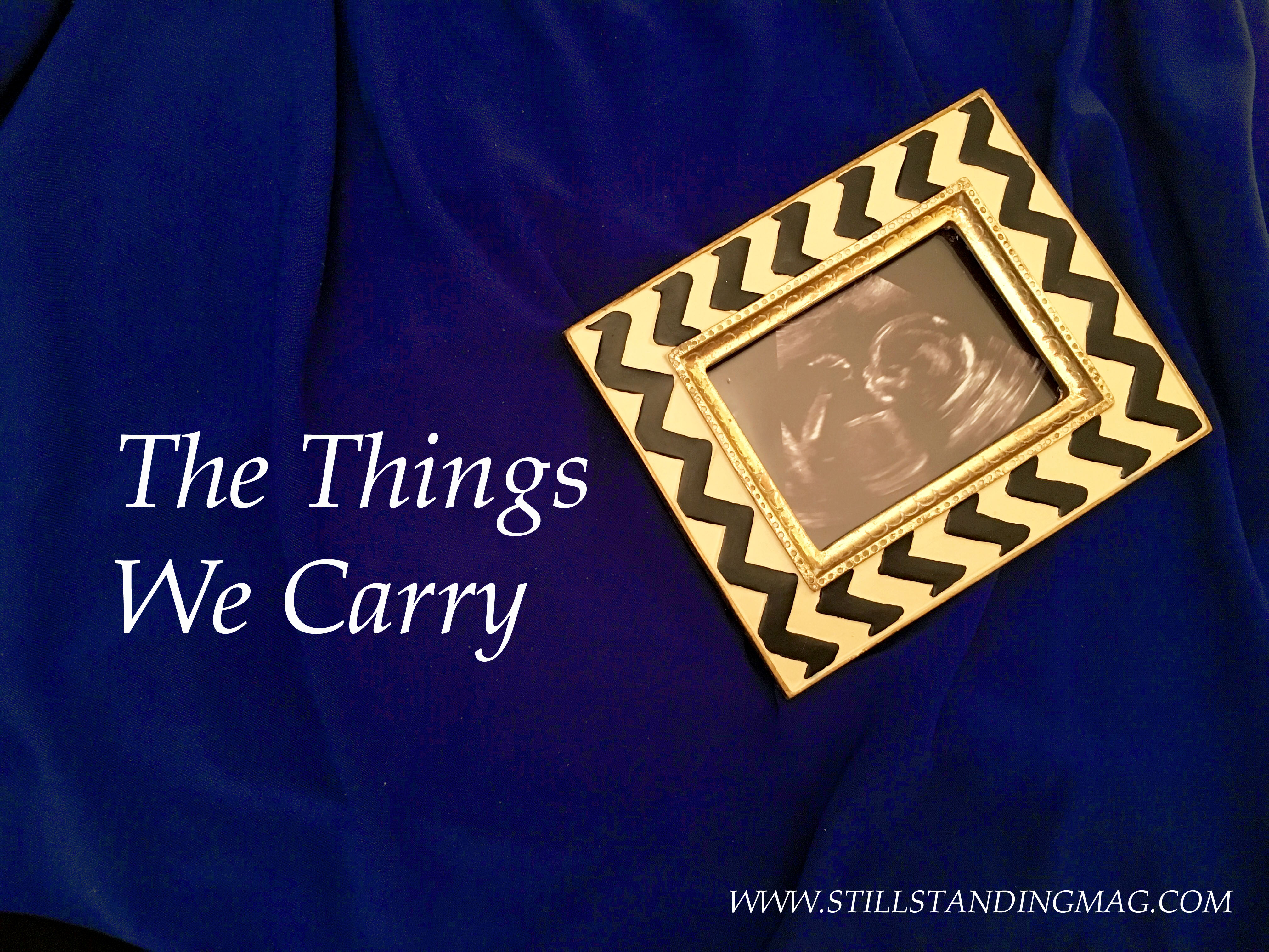 The Things We Carry