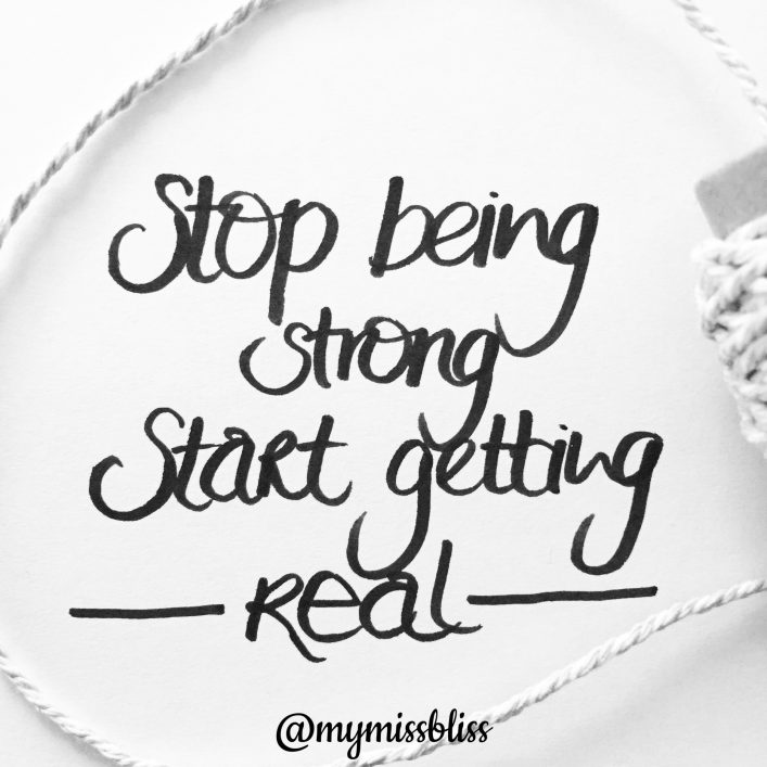 Stop being Strong - Quote by www.nathaliehimmelrich.com