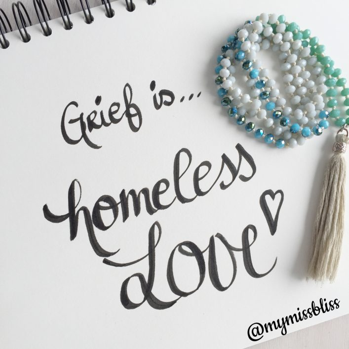 Grief is homeless Love - Grief Quotes Nathalie Himmelrich