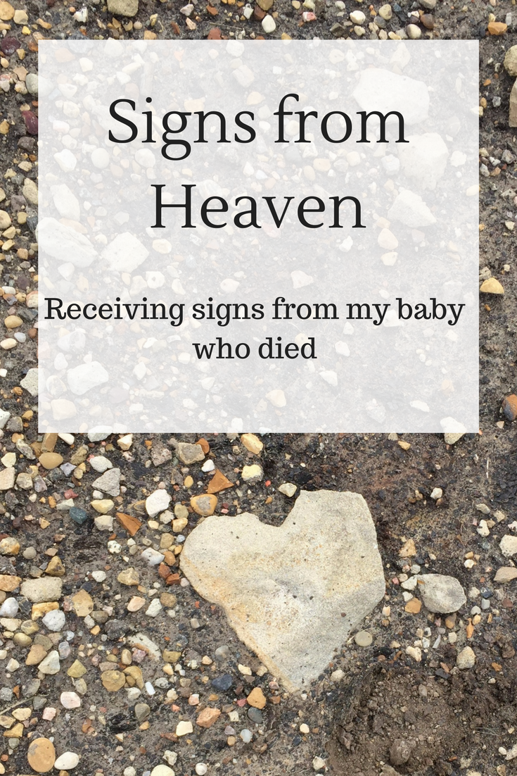 Signs From Heaven: Receiving Signs From My Baby Who Died