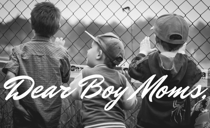 Dear Boy Moms: I Don't Really Hate You, But I Do