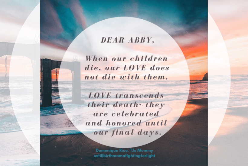 "A Response To 'Dear Abby's' Apology On ""Causing Hurt Feelings"" To The Parents Of Children Who Died"
